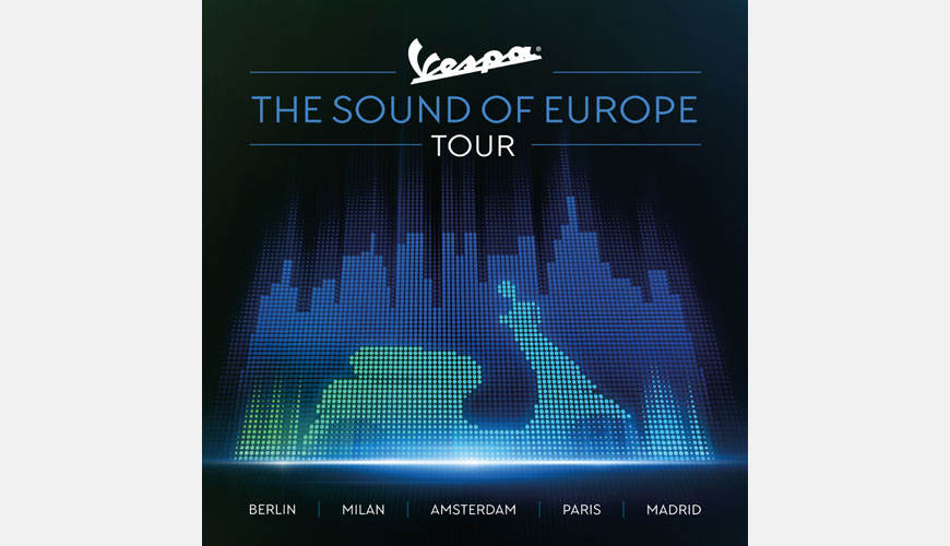 "INTRODUCING ""THE SOUND OF EUROPE TOUR"", AS VESPA TAKES CENTRE STAGE"